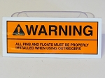 Pins & Floats Warning Decal